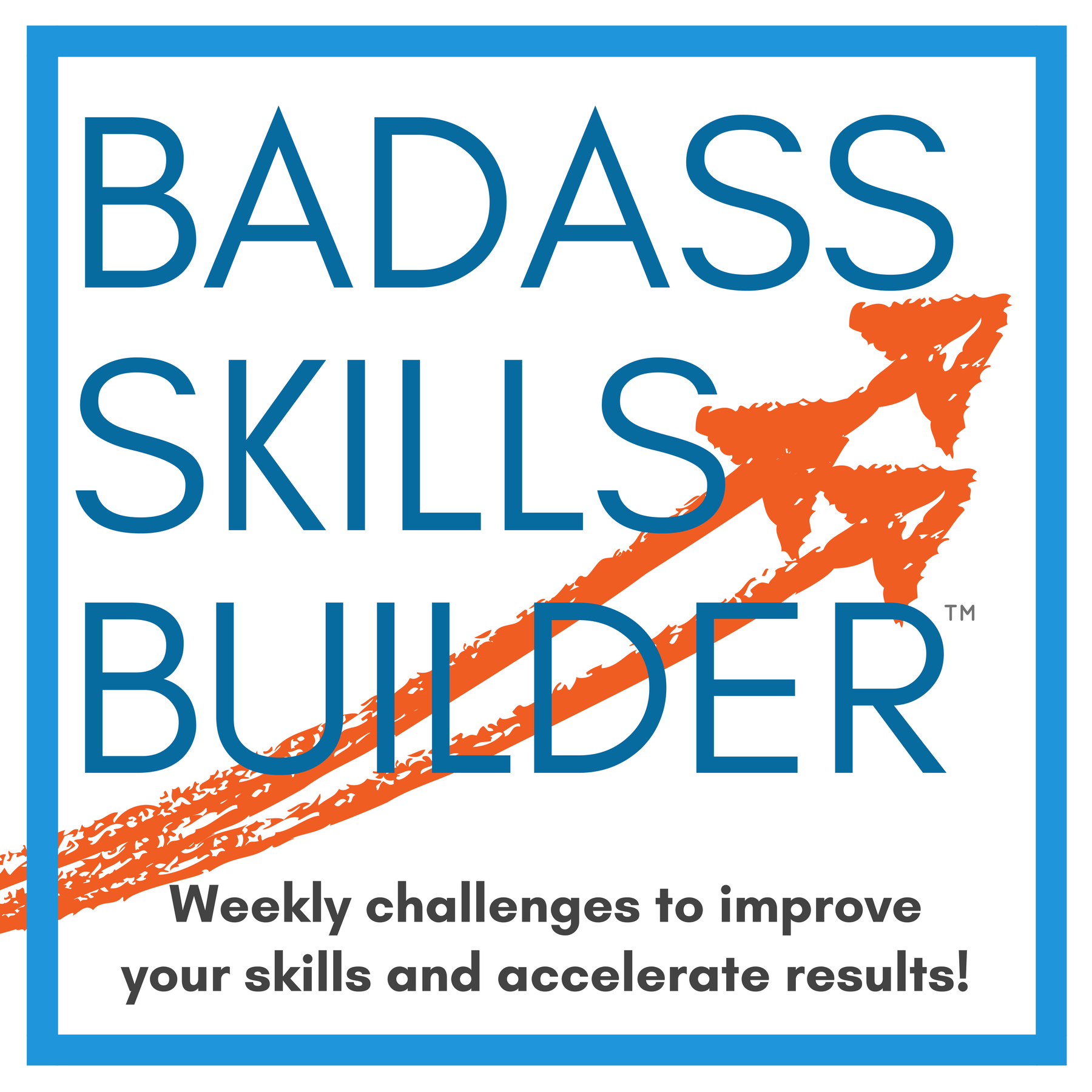 badass skills builder series